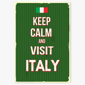keep calm and visit Italy