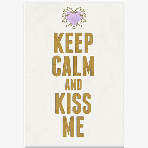 Typography (Keep calm and kiss me)